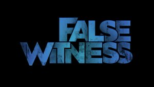 False Witness v7
