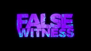 false witness v46